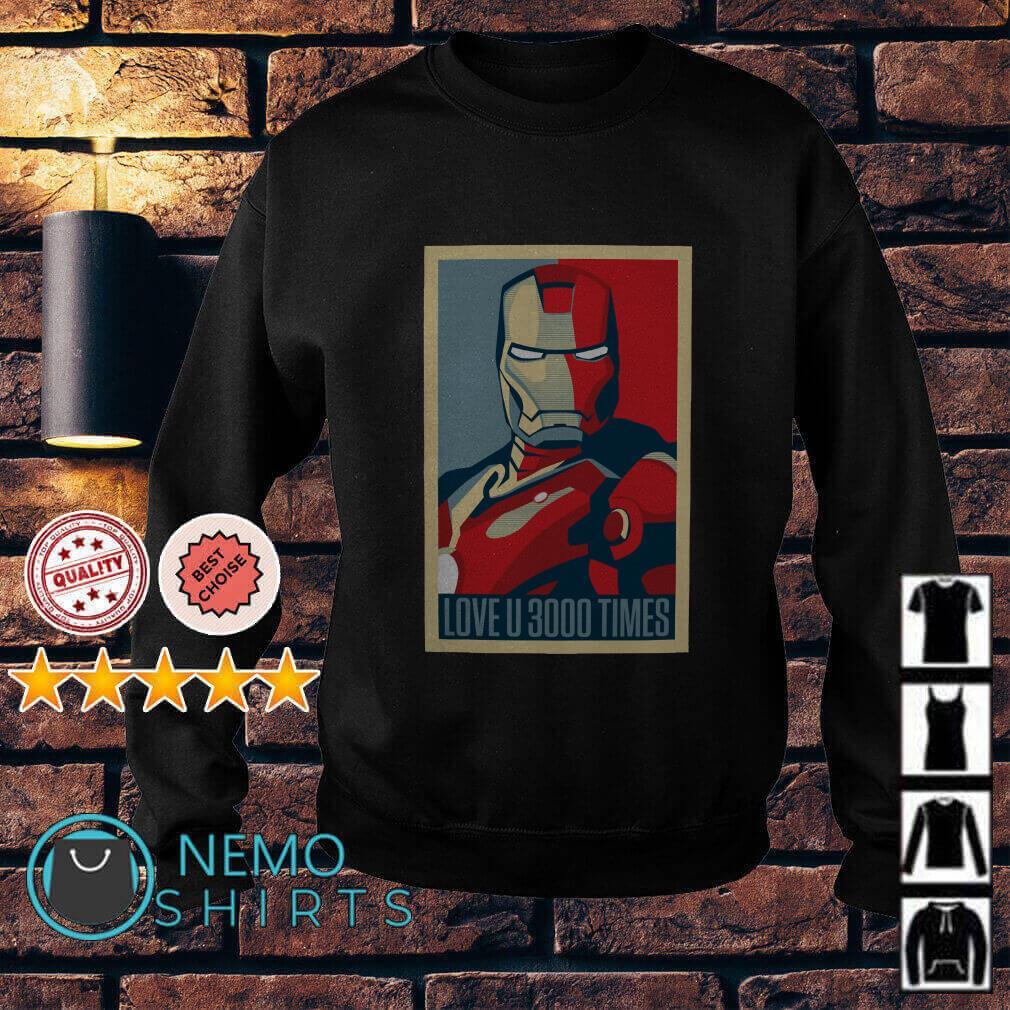 Tony Stark Iron Man I love you 3000 times Sweater