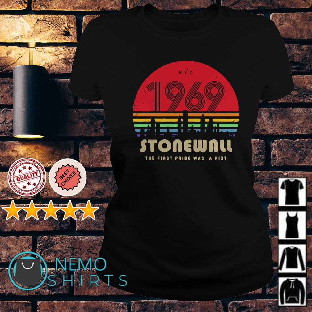 1969 stonewall the first pride was a riot vintage Ladies tee