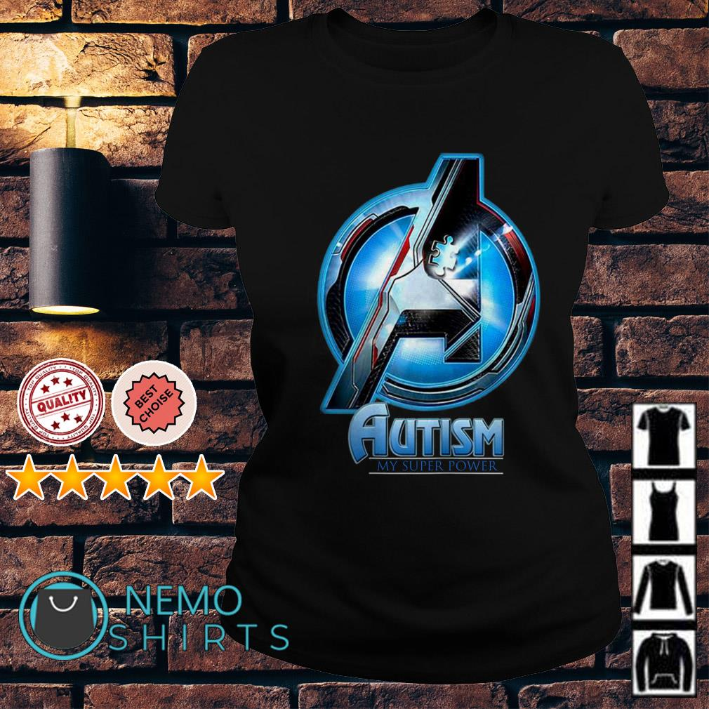 Avengers Autism my super power Ladies tee