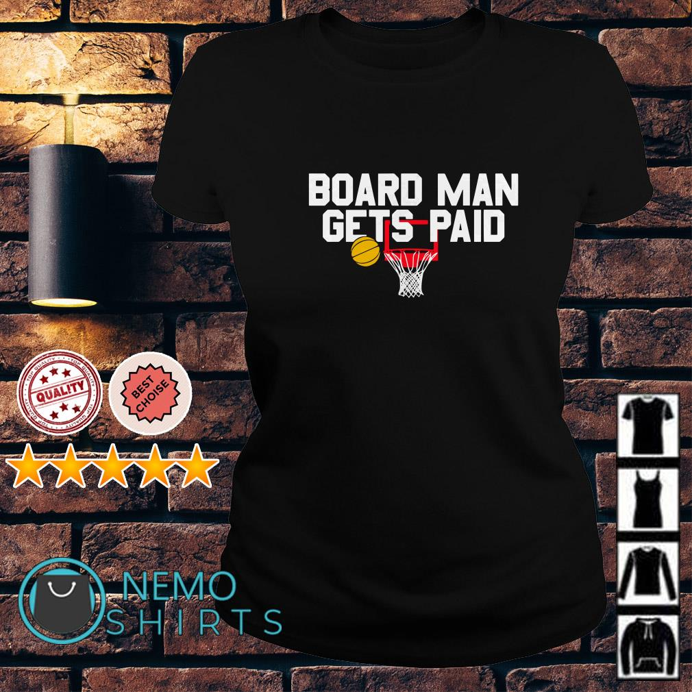 Board man gets paid Ladies Tee