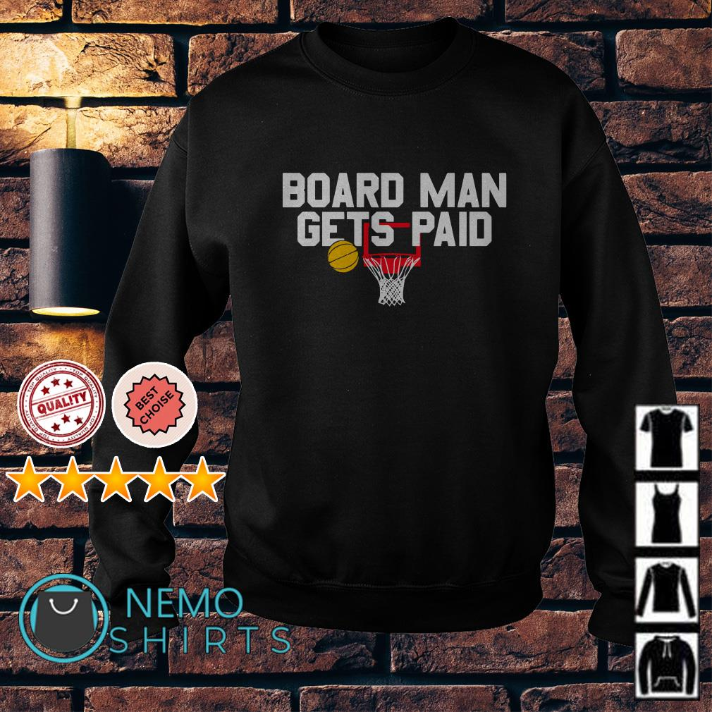 Board man gets paid Sweater