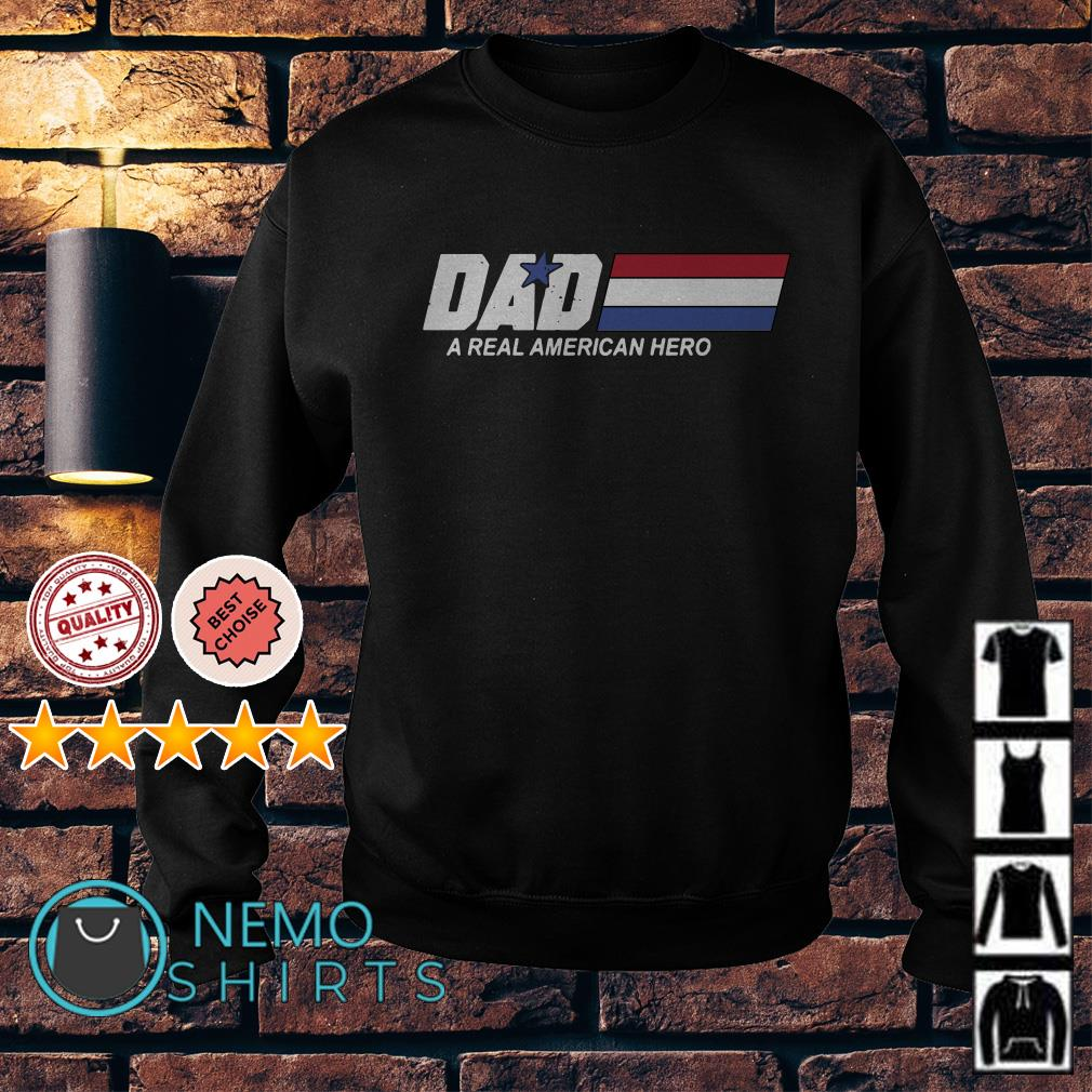 Dad a real American hero Sweater