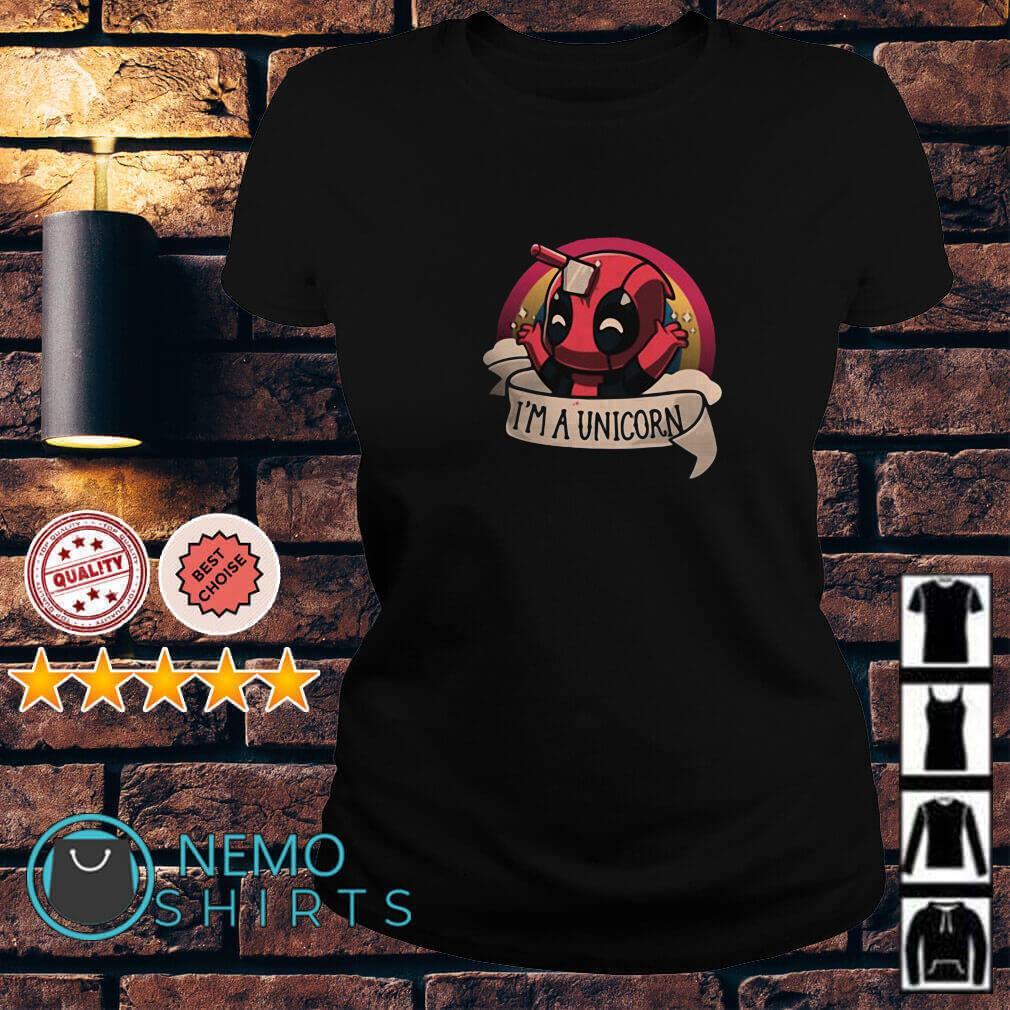 Deadpool I'm a unicorn Ladies tee