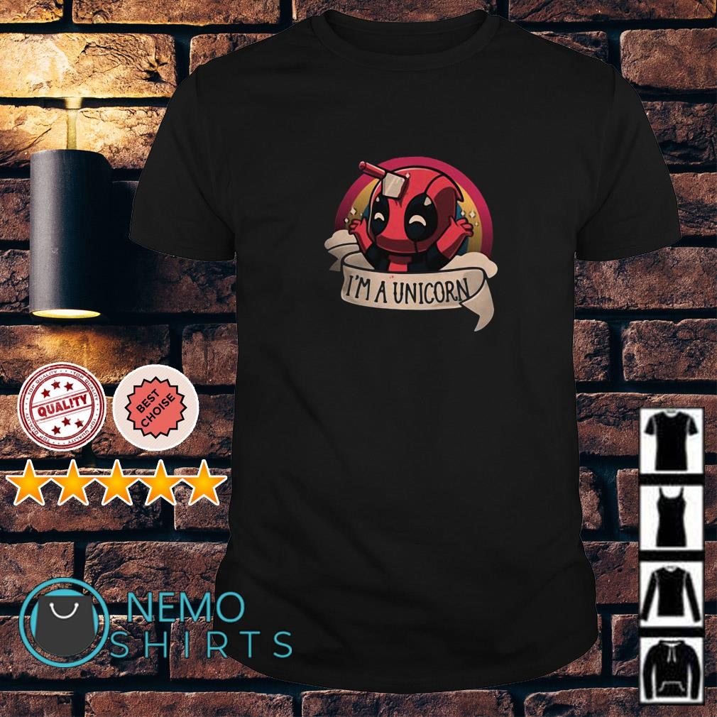 Deadpool I'm a unicorn shirt