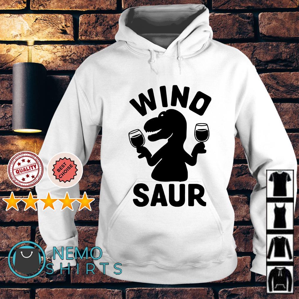 Dinosaur drink wine Wino saur Hoodie