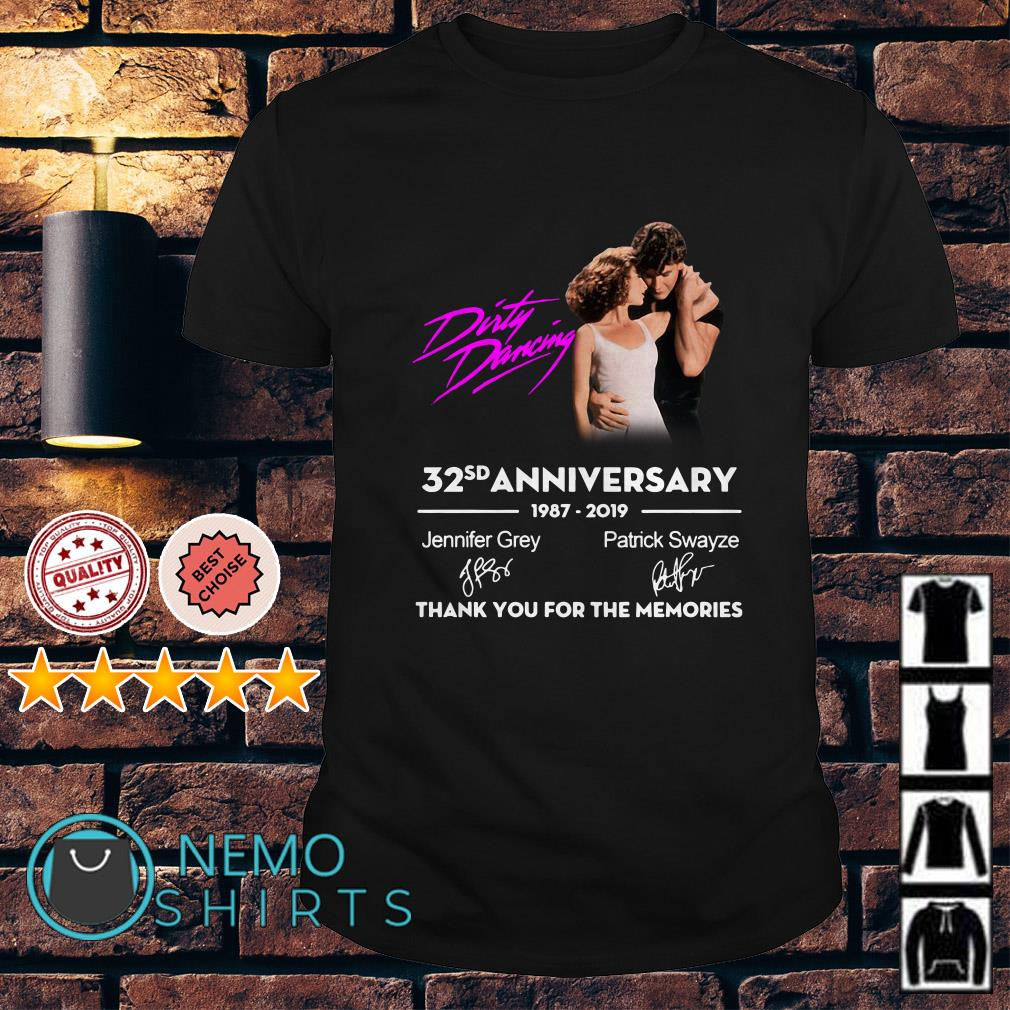 Dirty Dancing 32sd Anniversary thank you for the memories signature shirt