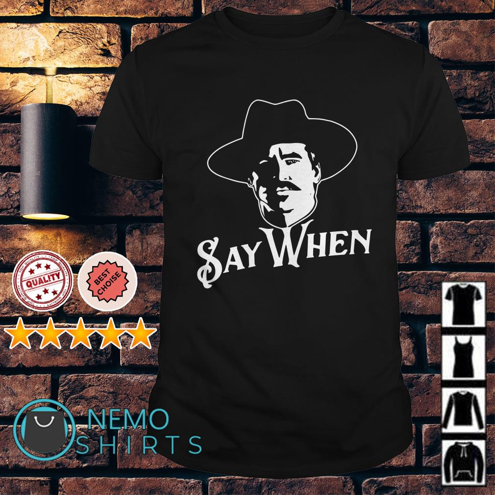 Doc Holliday say when shirt