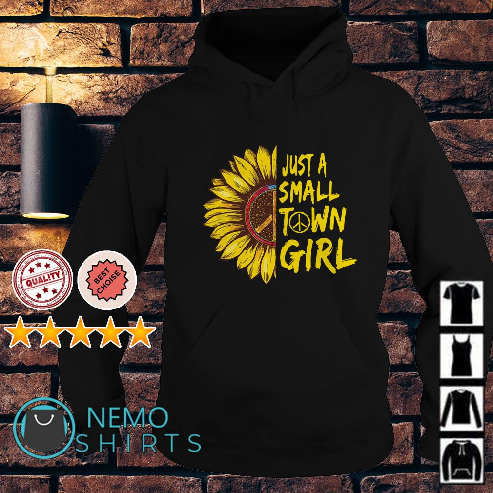 Hippie sunflower just a small town girl Hoodie