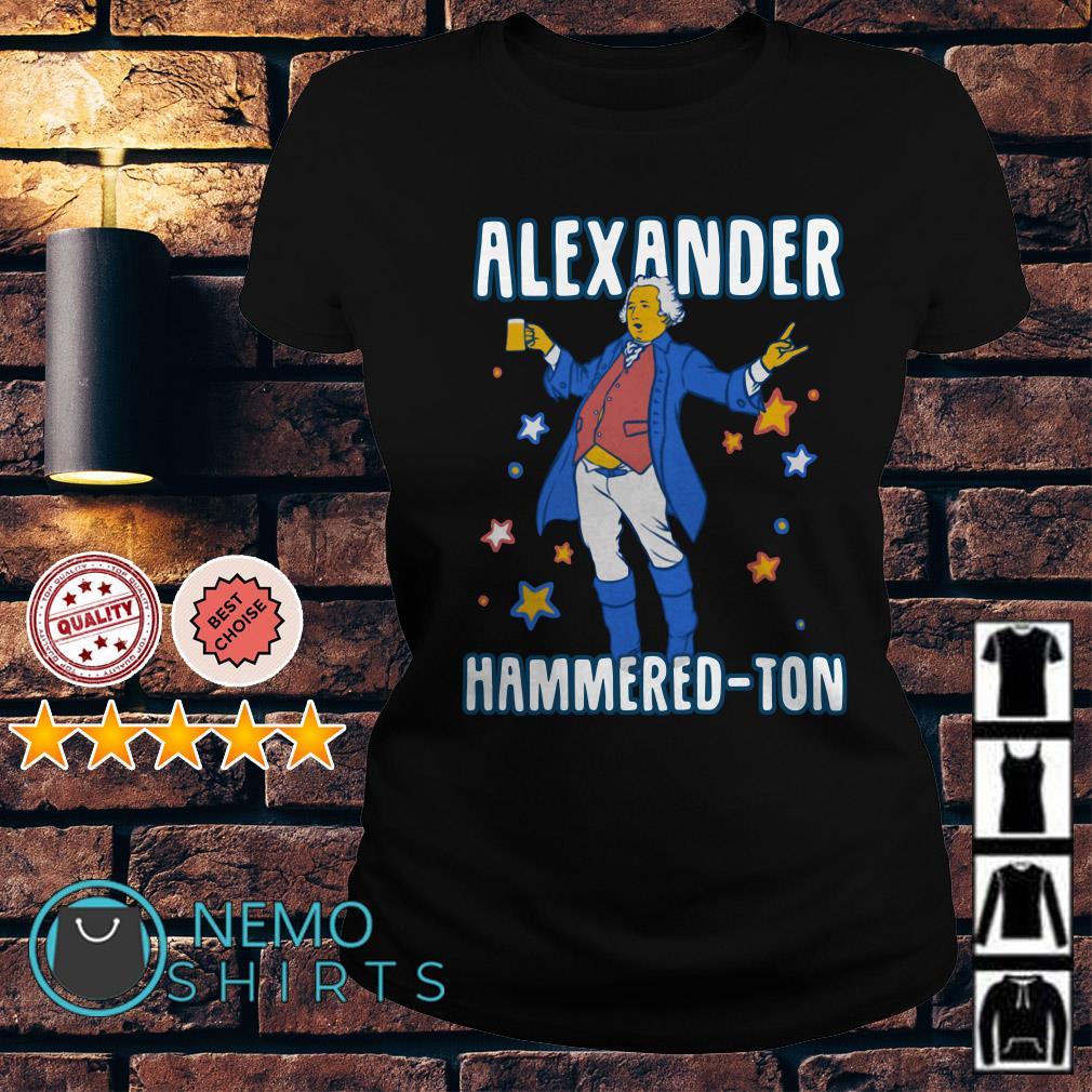 Let's get Alexander Hammered-ton Ladies tee