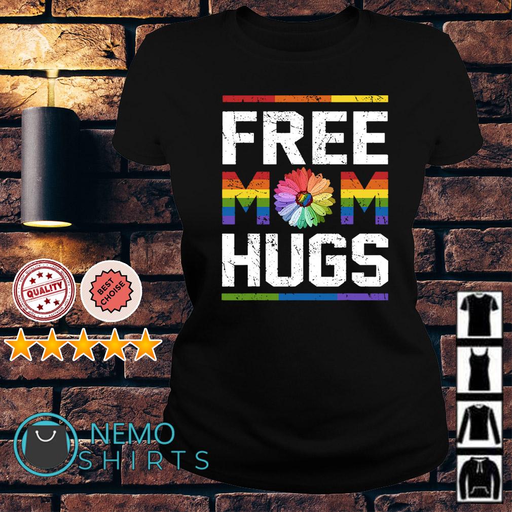 LGBT flower free Mom hugs Ladies tee