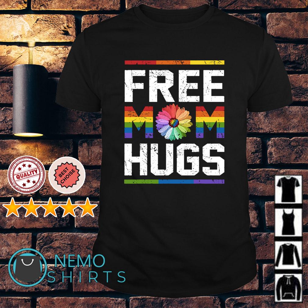 LGBT flower free Mom hugs shirt