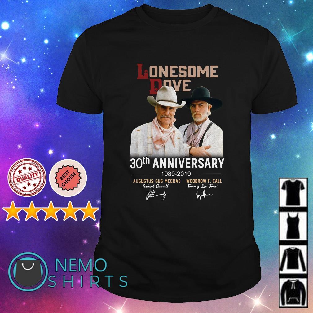 Lonesome Dove 30th anniversary 1989 2019 signature shirt