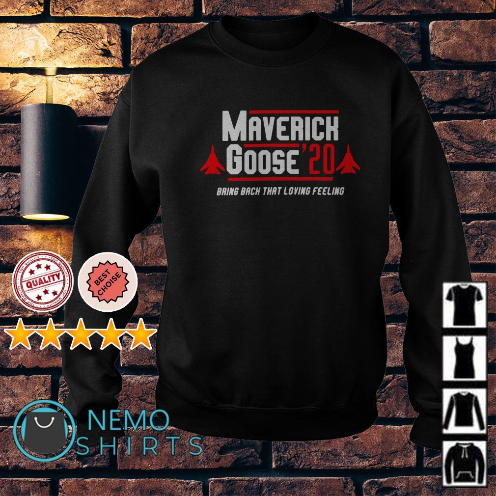 Maverick Goose'20 bring back that loving feeling Sweater