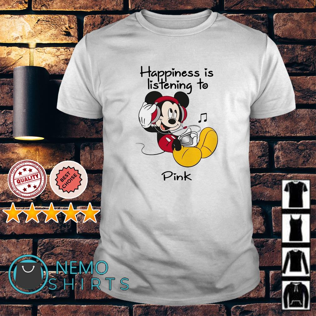 Mickey happiness is listening to Pink shirt
