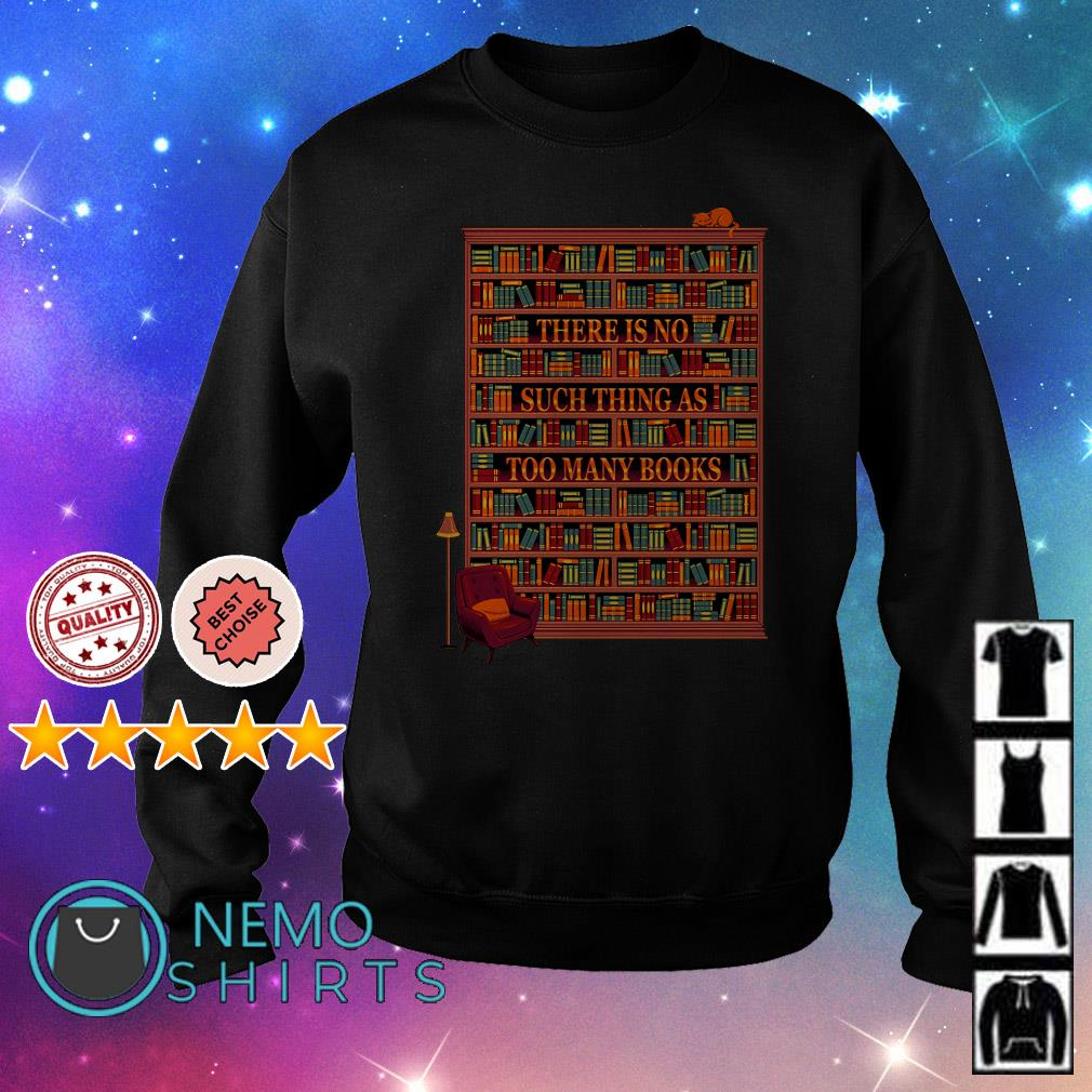 There is no such thing as too many books Sweater