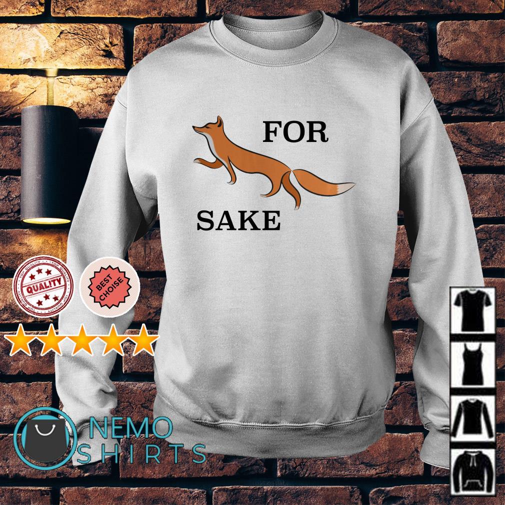 Official for fox sake Sweater