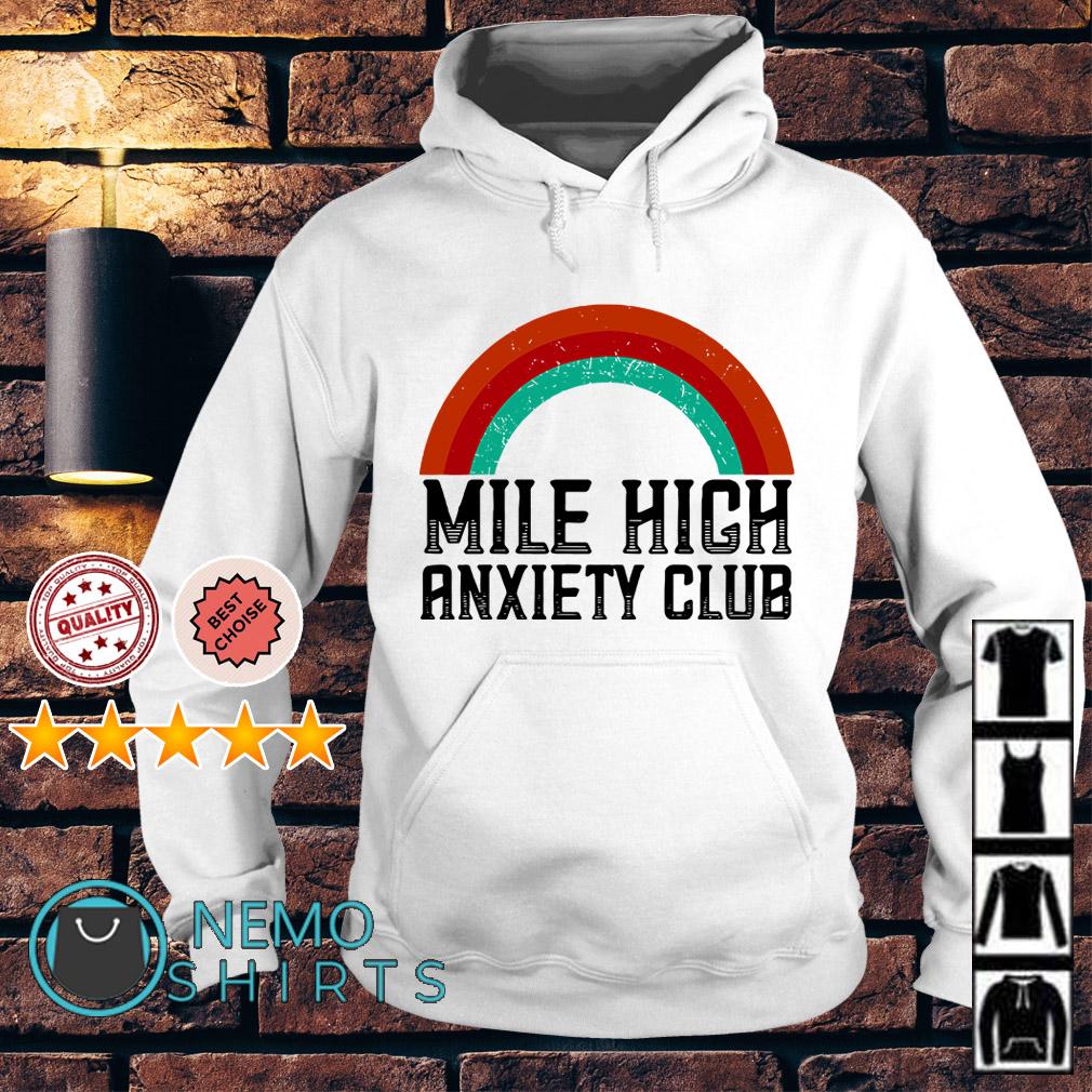 Rainbow mile high anxiety club Hoodie