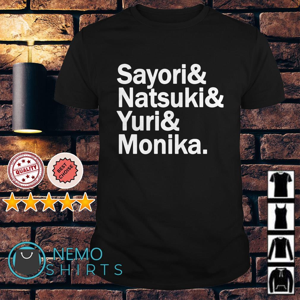 Sayori Natsuki Yuri Monika shirt