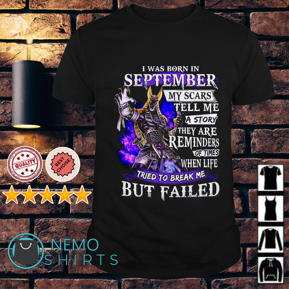 Smite Anubis I was born in September my scars tell me a story shirt