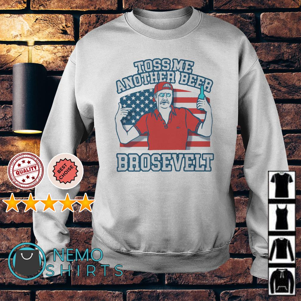 Toss me another beer Brosevelt American flag Sweater