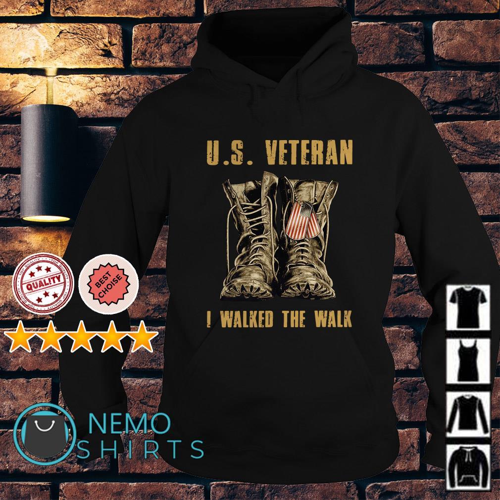 US veteran I walked the walk Hoodie