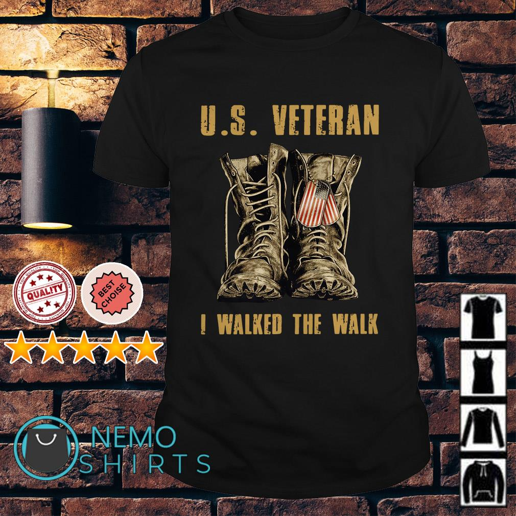 US veteran I walked the walk shirt