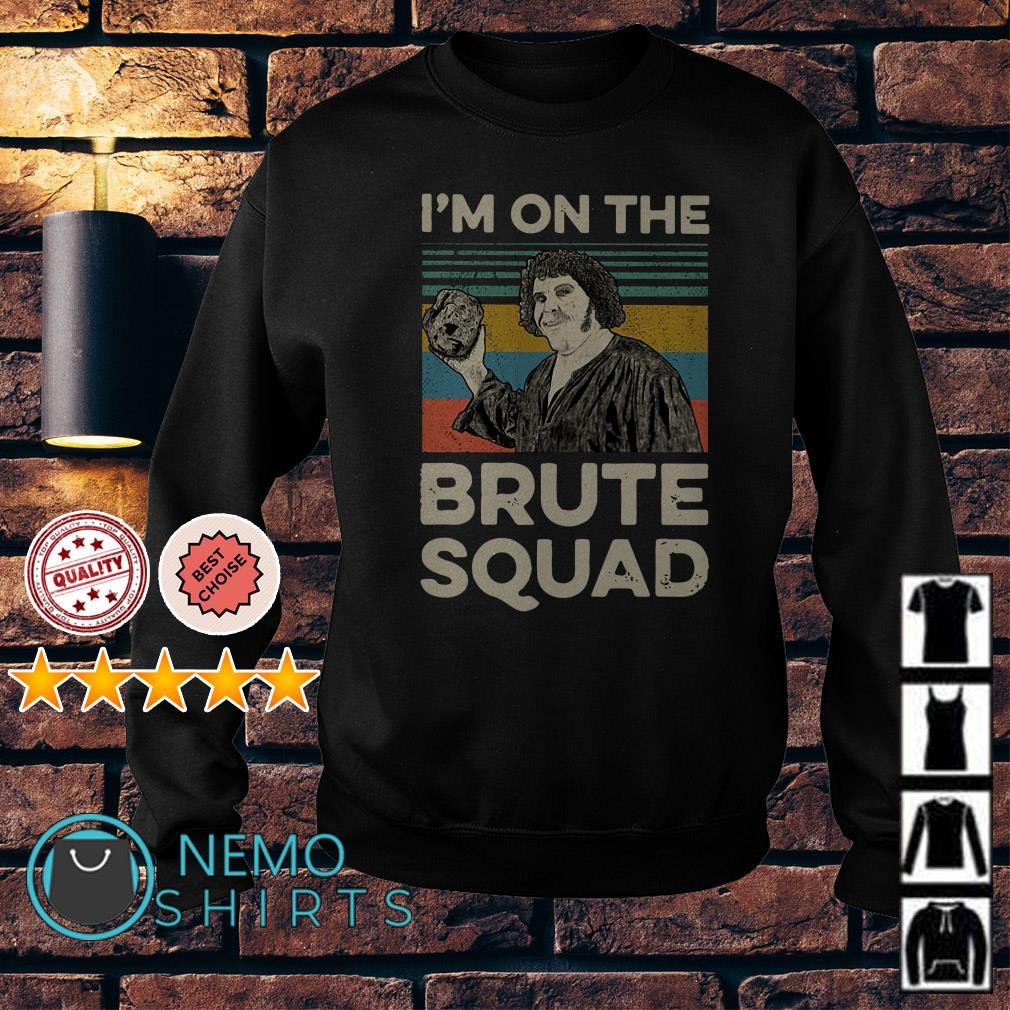 Andre The Giant I'm on the brute squad vintage Sweater