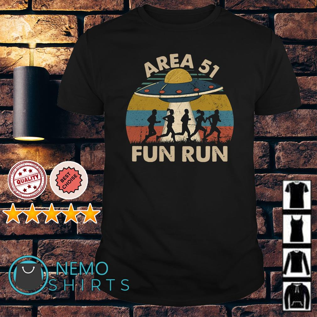 Area 51 fun run vintage shirt