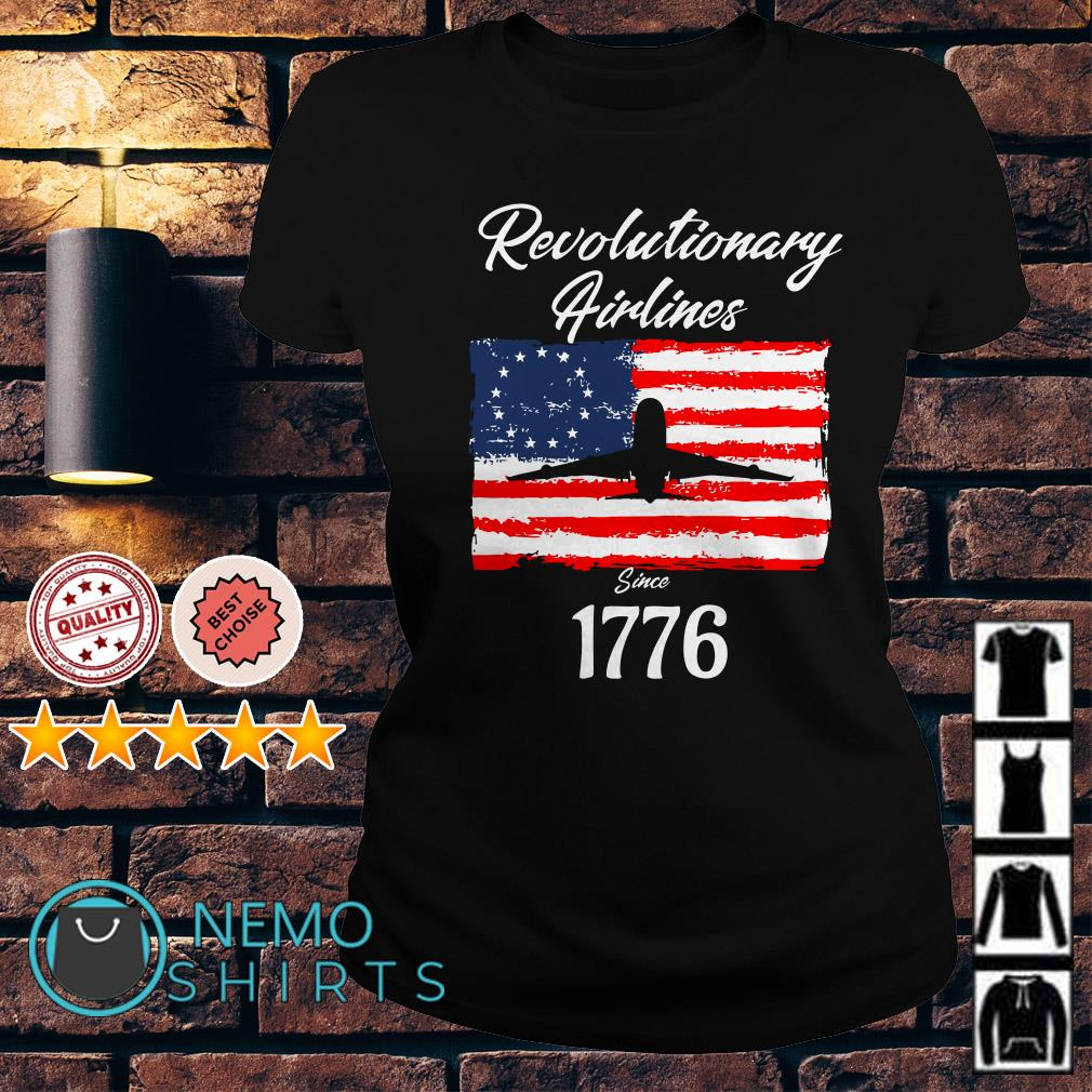Betsy Ross American flag Revolutionary Airlines since 1776 Ladies tee