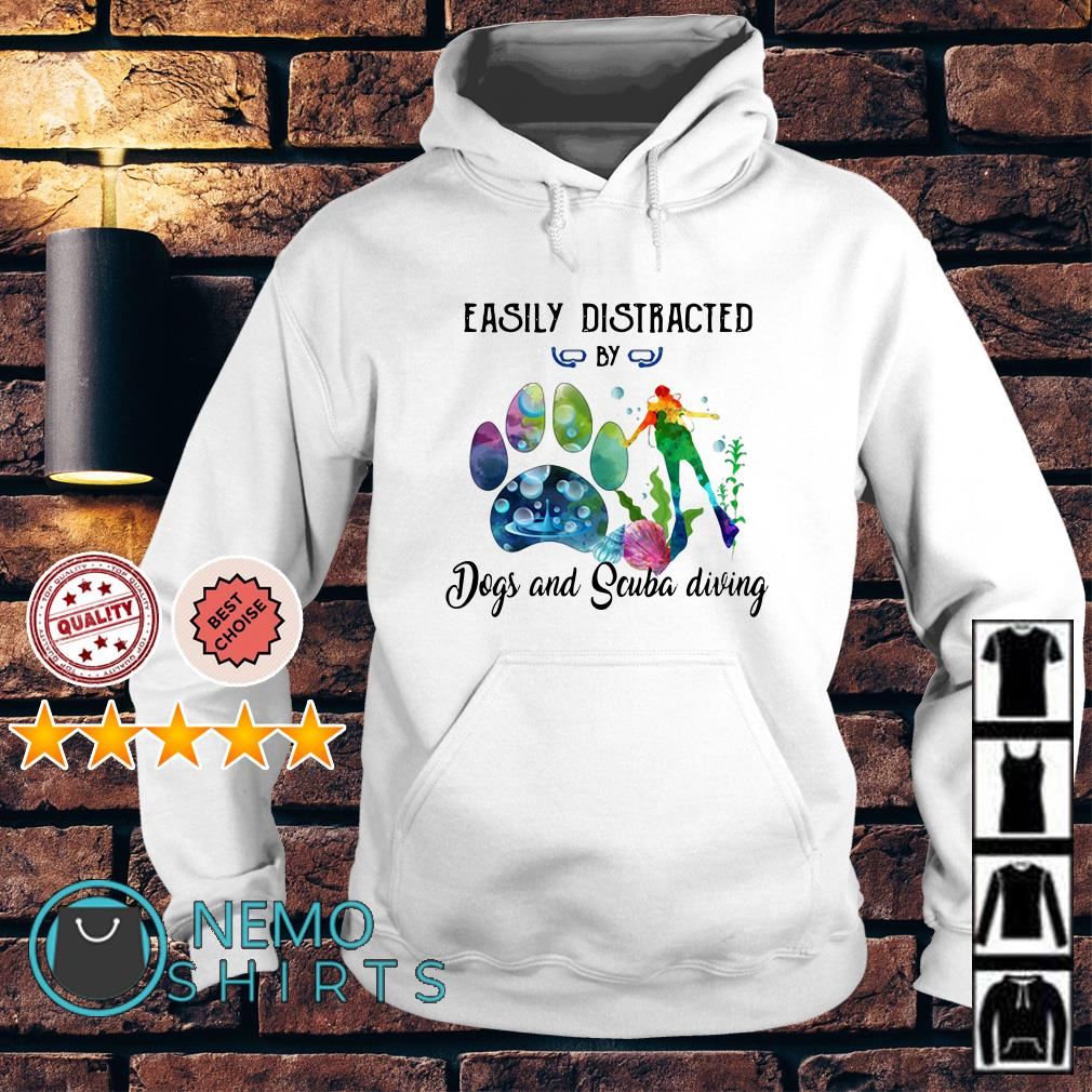 Easily distracted by Dog and Scuba diving Hoodie