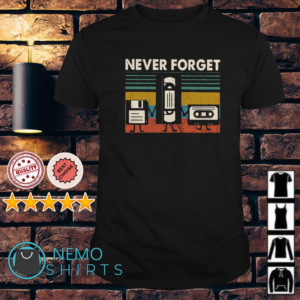 Floppy Disk VHS Cassette Tape never forget vintage shirt