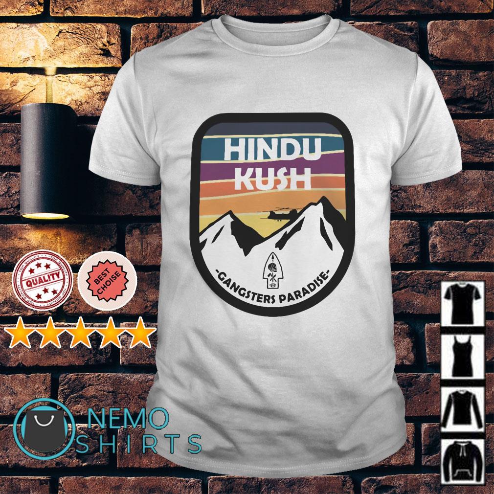 Hindu Kush gangsters paradise shirt