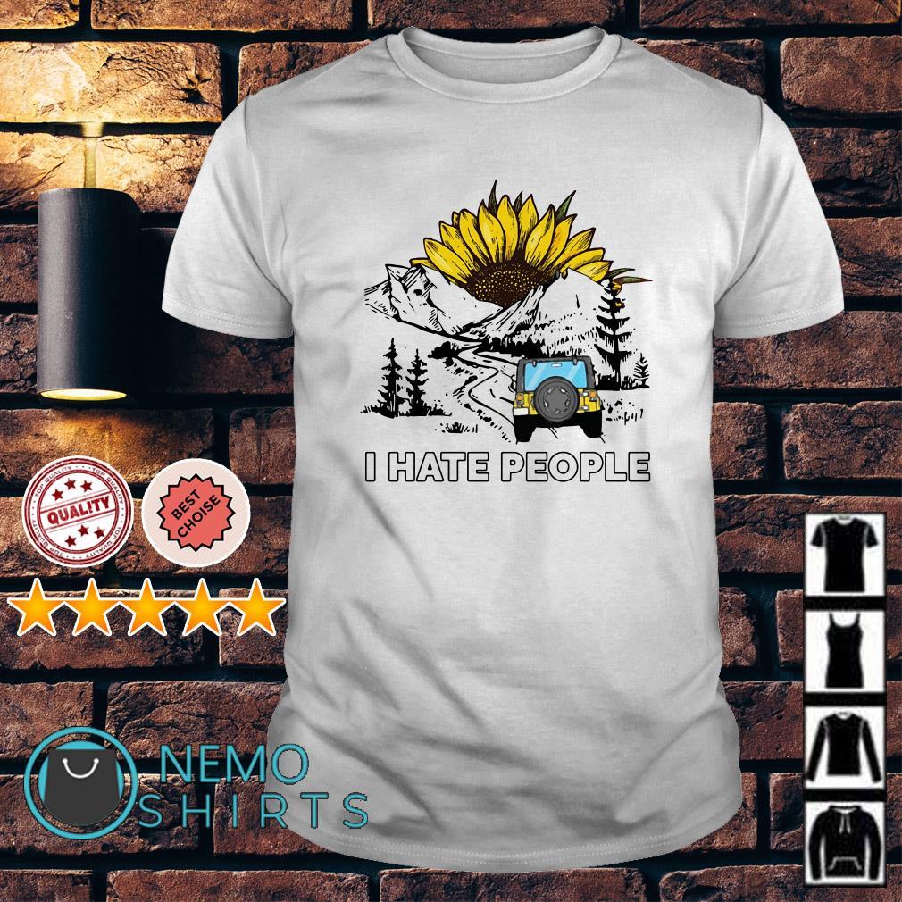 Jeep Sunflower I hate people shirt