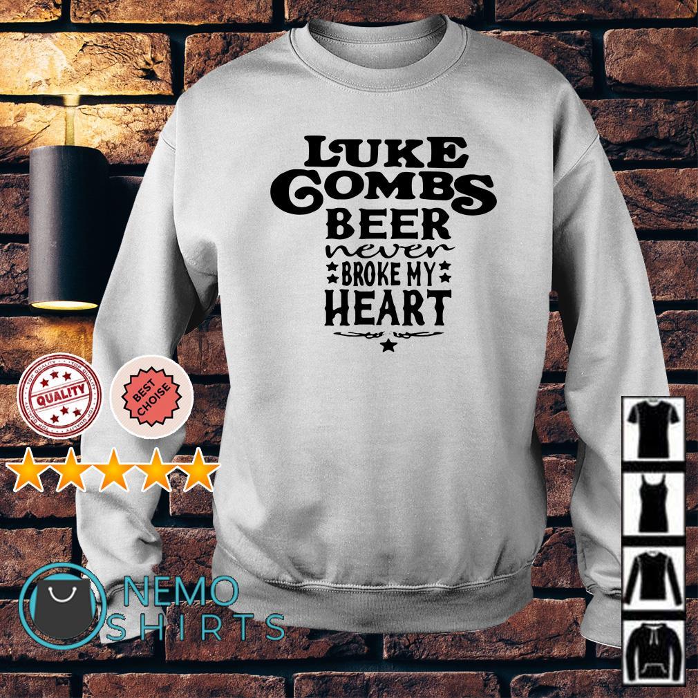 Luke Combs Beer Never Broke My Heart: Luke Combs Beer Never Broke My Heart Shirt, Hoodie, Sweater