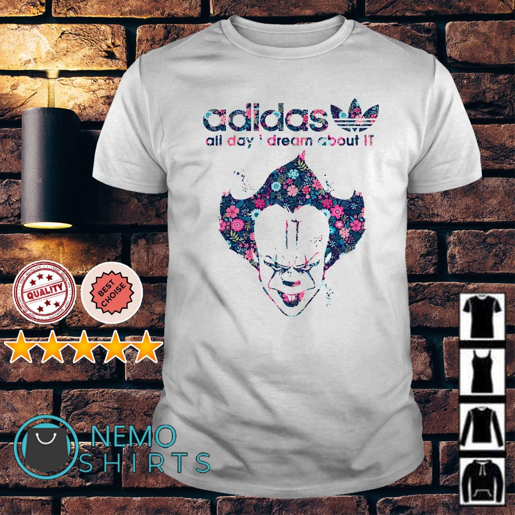 Pennywise Adidas all day I dream about IT shirt