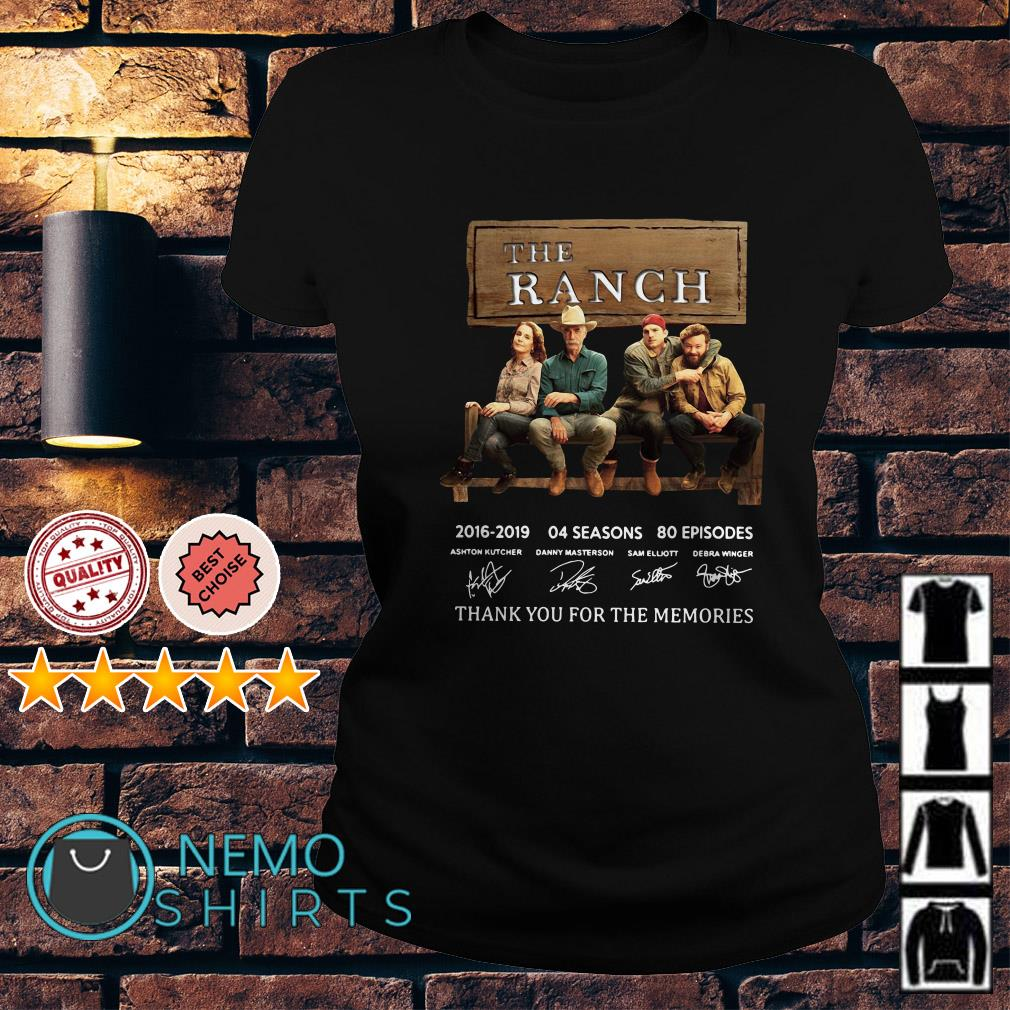 The Ranch 2016 2019 04 seasons thank you for the memories signature Ladies tee