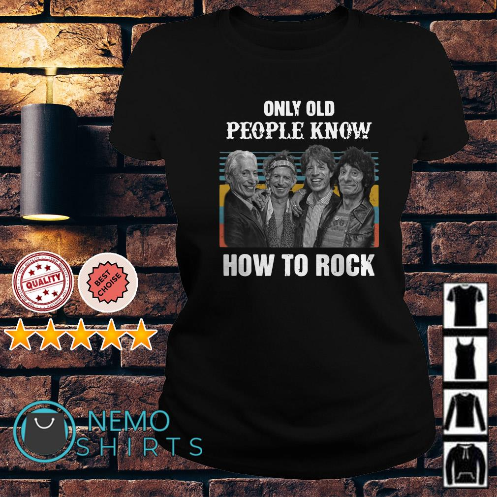 The Rolling Stones Only old people know how to rock vintage Ladies Tee