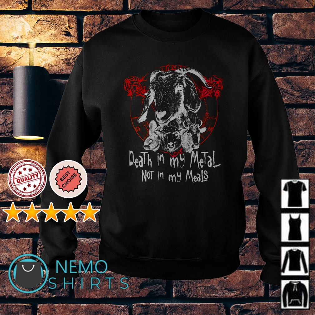 Satan Death in my Metal not in my Meals Sweater
