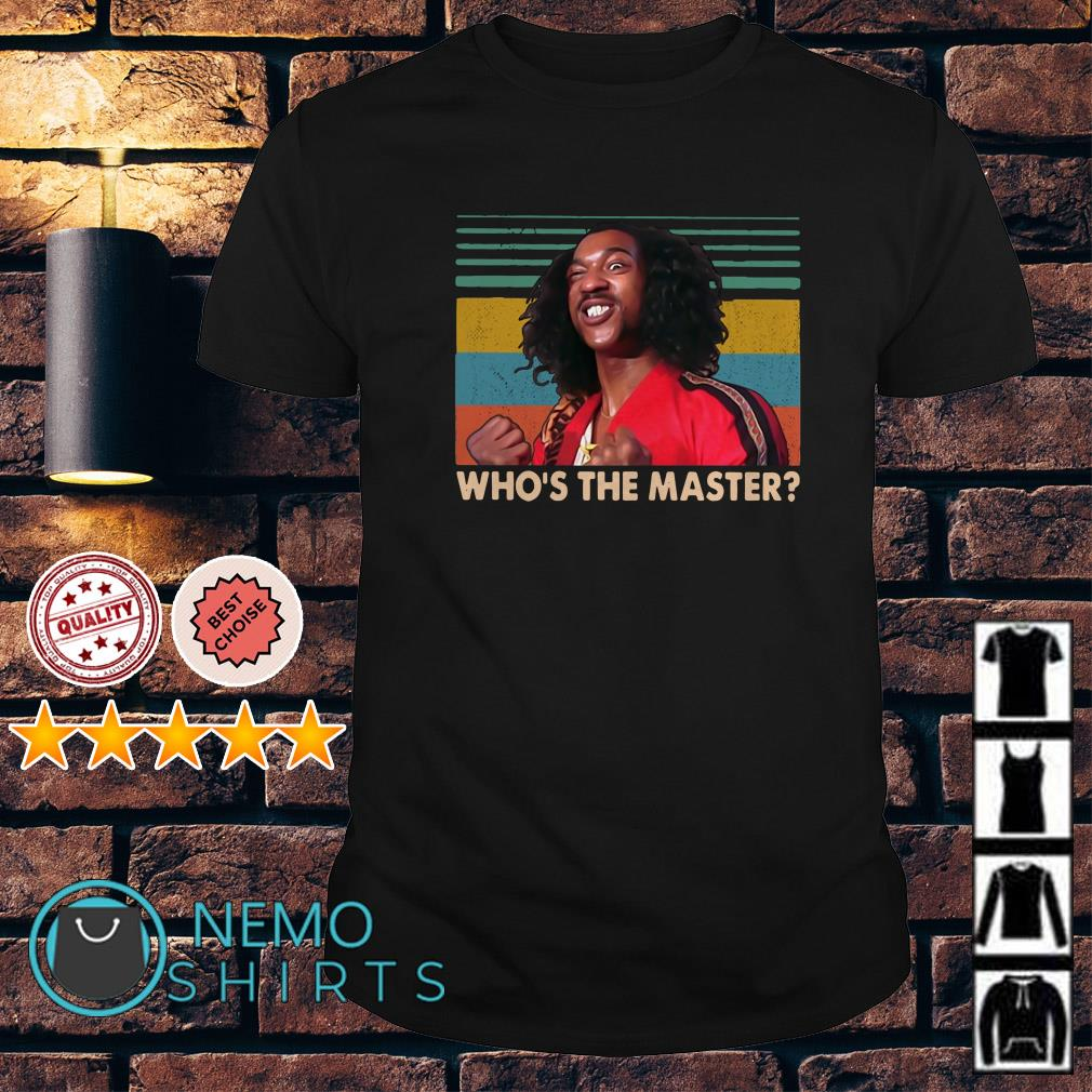 Sho'nuff Who's the master vintage shirt