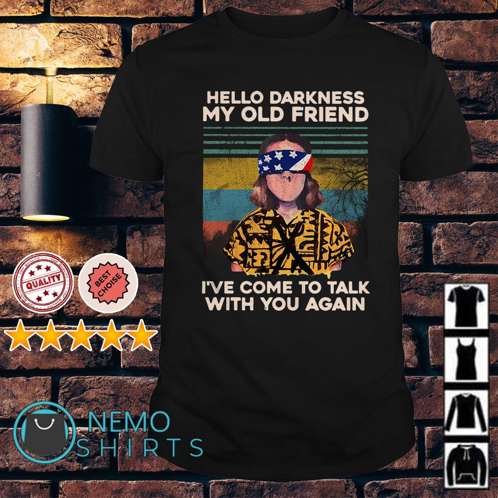 Stranger Things Eleven hello darkness my old friend shirt