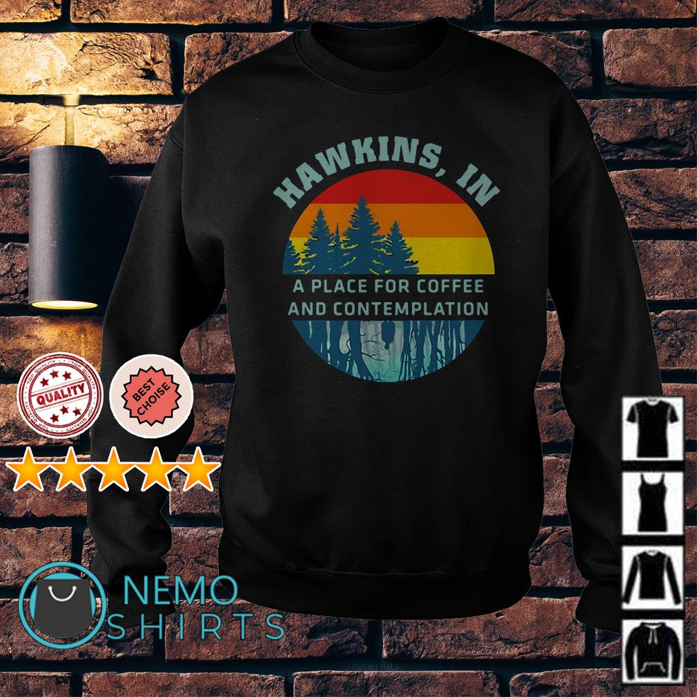 Stranger Things Hawkins in a place for coffee and contemplation Sweater