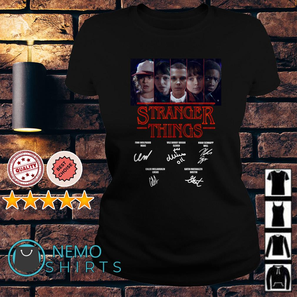 Stranger Things Mike Dustin Eleven Will Byers Lucas signature Ladies Tee