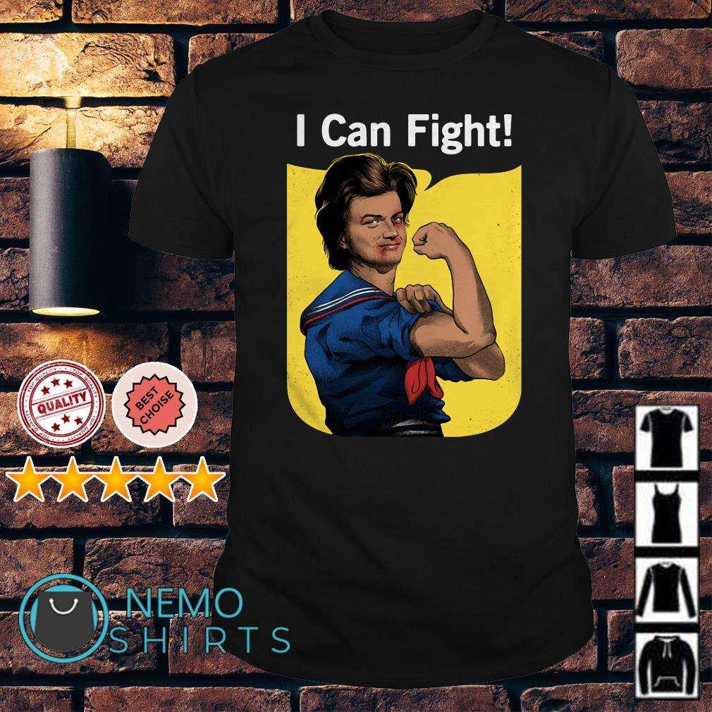 Stranger Things Steve Harrington I can fight shirt
