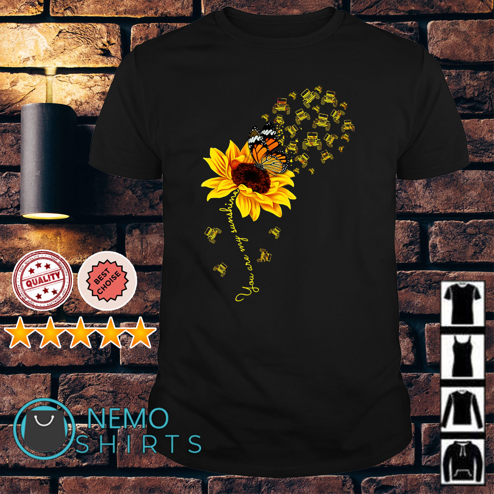 Sunflower butterfly jeep you are my sunshine shirt