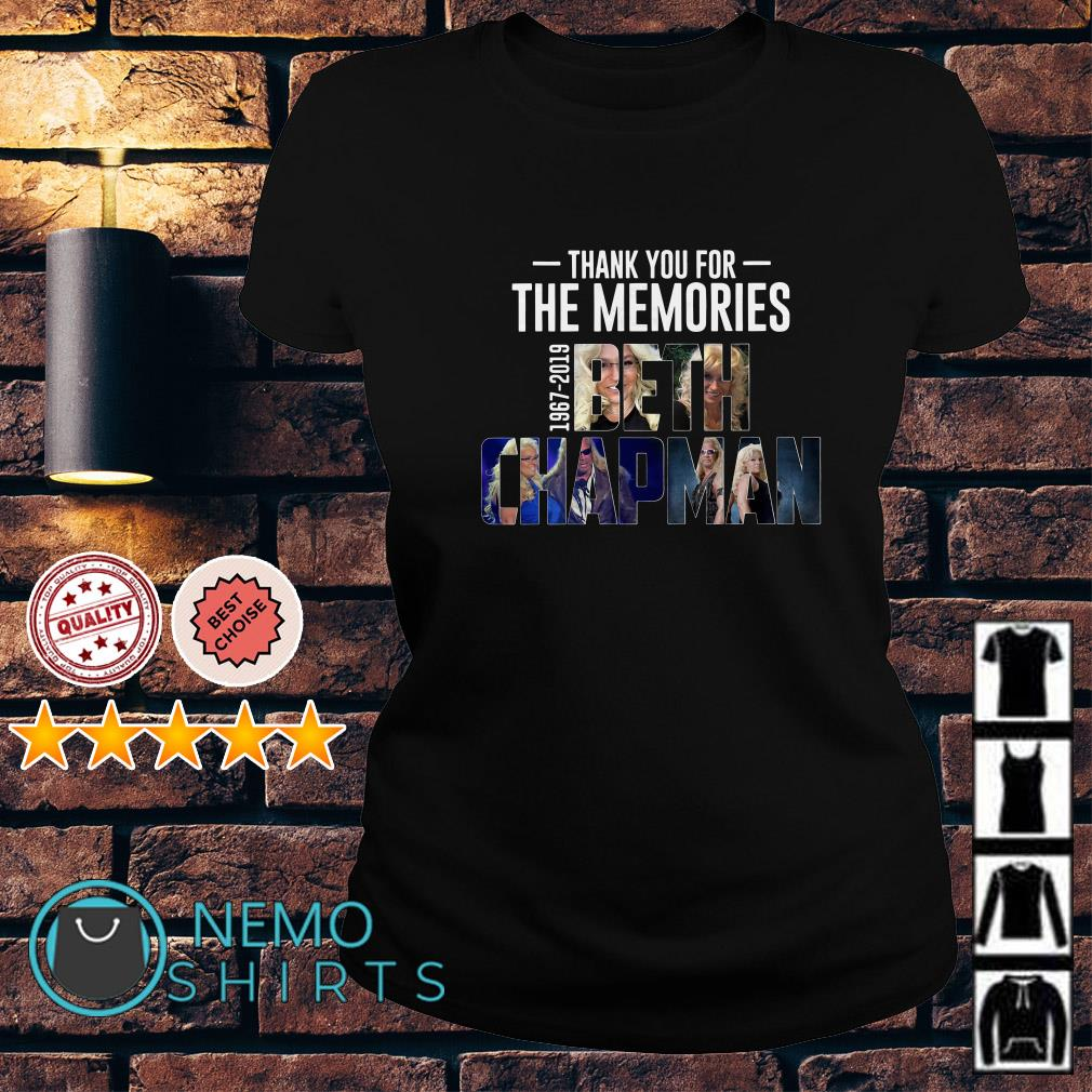 Thank you for the memories 1967 2019 Beth Chapman Ladies tee