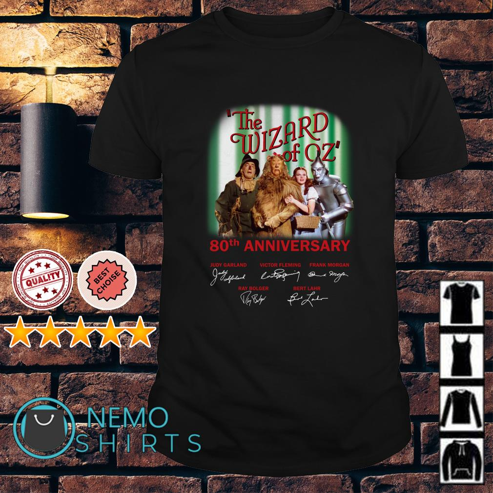 The Wizard of Oz 80th Anniversary 1939 2019 signature shirt