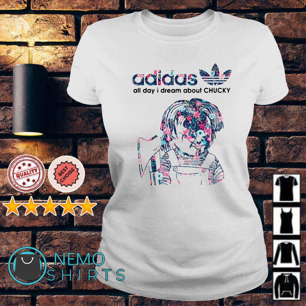 Adidas all day I dream about Chucky Ladies tee