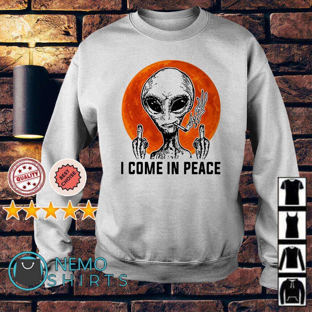 Alien smoke fuck I come in peace Sweater