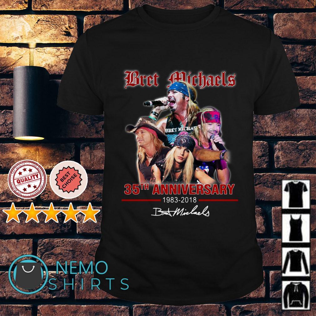 Bret Michaels 35th Anniversary 1983 2018 signature shirt