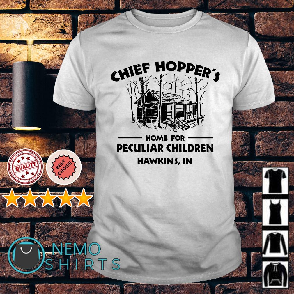 Chief Hopper's home for peculiar children Hawkins IN shirt